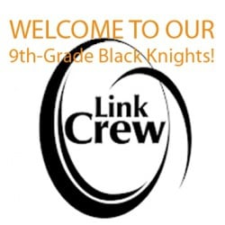 Welcome to our 9th-grade Black Knights! Link Crew