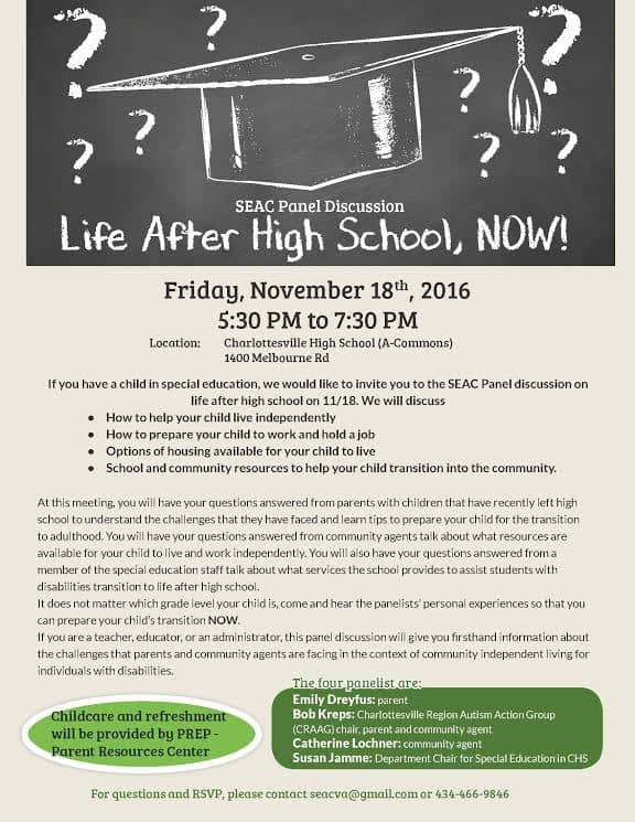"Flyer about ""Life After High School"" program sponsored by the Special Education Advisory Committee. Event held on 11/18 at CHS at 5:30. Call 245-2962 for details."