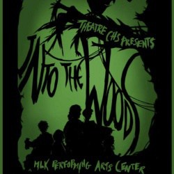 "Poster for ""Into the Woods"" on February 16-18, 7:30 pm nightly with 1pm matinee on Saturday. Call 245-2410 for information."