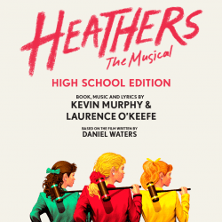 "Promo poster for ""Heathers The Musical High School Edition."""