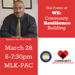 "graphic with info about ""The Power of WE: Community Resilience Building"" speaker Rick Griffin"
