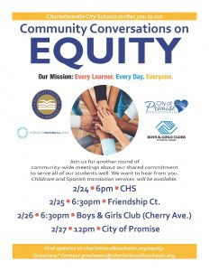Flyer for Community Conversations on Equity. Dates are 2/24 at 6pm at CHS, 2/25 at 6:30pm at Friendship Ct, 2/26 at 6:30pm at Boys & Girls Club/Cherry Avenue, and 2/27 at 12pm at City of Promise. Spanish translation and childcare available. For more information, call 245-2962.