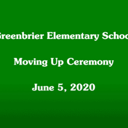 "Title Screen ""Greenbrier Moving Up Ceremony"