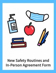 "illustration of school supplies with mask and hand sanitizer plus the words ""New Safety Routines and In-Person Agreement."""
