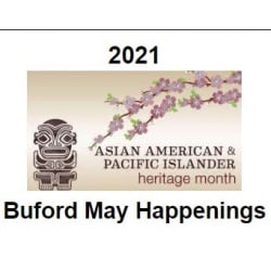 Buford May Happenings (with image of Asian American and Pacific Island Heritage Month graphic)