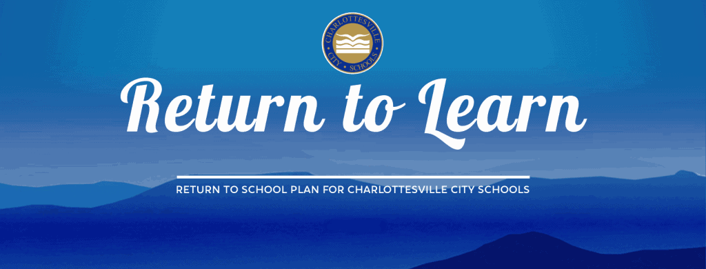 Return to Learn/Return to school plan for Charlottesville City Schools