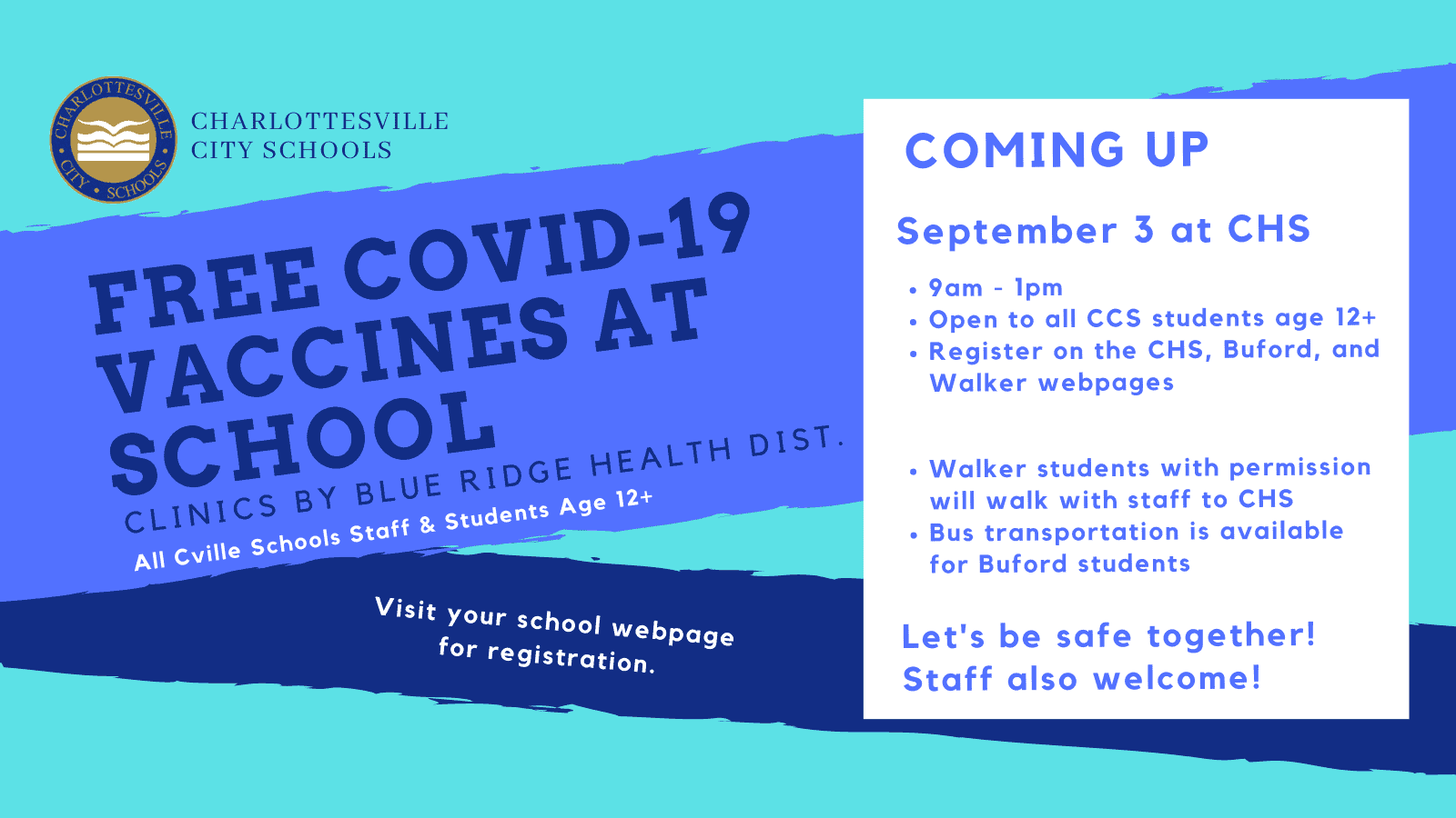 Information about 9/3 Vaccination Event at CHS. See webpage for information.
